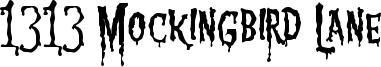 1313 Mockingbird Lane Font