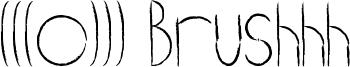 (((o))) Brushhh Font