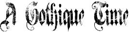 A Gothique Time  Font