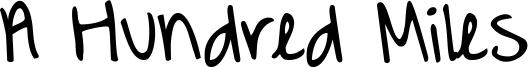 A Hundred Miles Font