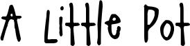 A Little Pot Font