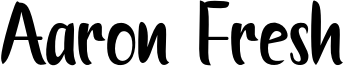 Aaron Fresh Font