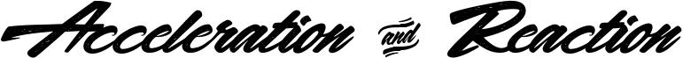 Acceleration & Reaction Font