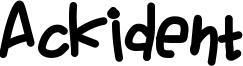 Ackident Font