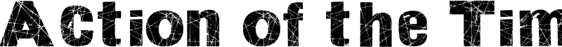Action of the Time Font