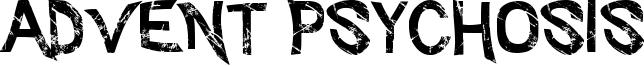 Advent Psychosis Font