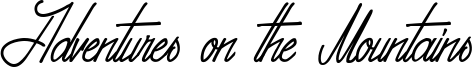 Adventures on the Mountains Font