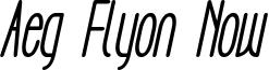 Aeg Flyon Now bold cursive.ttf