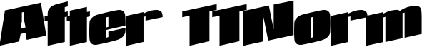 After TTNorm Font