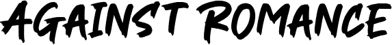 Against Romance Font