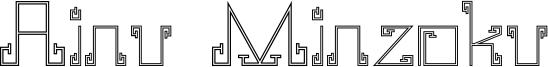 Ainu Minzoku Font