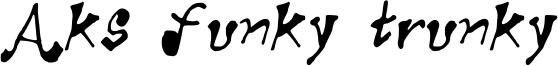 Aks funky trunky Font
