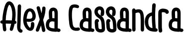 Alexa Cassandra Font