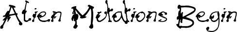 Alien Mutations Begin Font