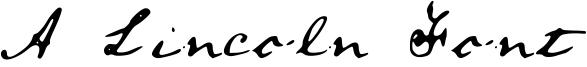 A Lincoln Font Font