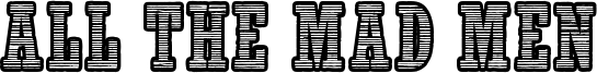 All The Mad Men Font