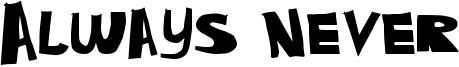 Always Never Font