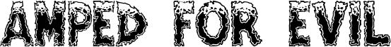 Amped For Evil Font