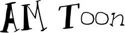 AM Toon Font