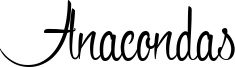 Anacondas Font