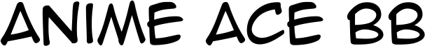 Anime Ace BB Font