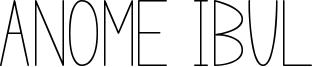 Anome Ibul Font