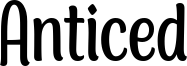 Anticed Font