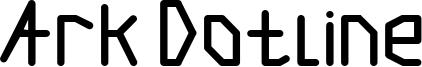Ark Dotline Font