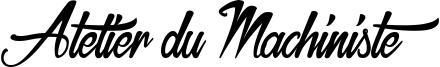 Atelier du Machiniste Font