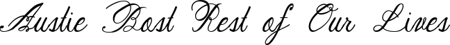 Austie Bost Rest of Our Lives Font