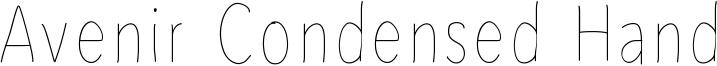 Avenir Condensed Hand Font