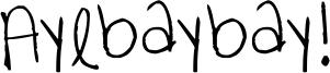 Ayebaybay! Font