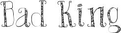 Bad King Font