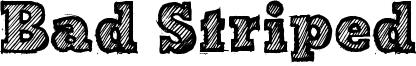 Bad Striped Font