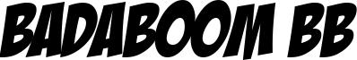 Badaboom BB Font
