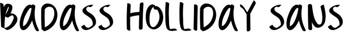 Badass Holliday Sans Font