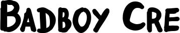 Badboy Cre Font
