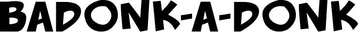 Badonk-a-donk Font