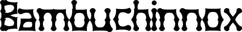 Bambuchinnox Font