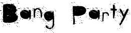 Bang Party Font