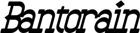 Bantorain Bold Italic.otf