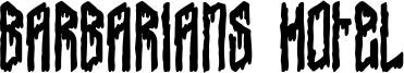 Barbarians Hotel Font