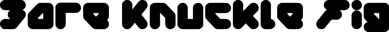 Bare Knuckle Fight Font