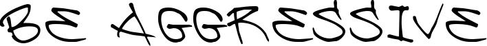 Be Aggressive Font