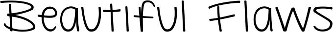 Beautiful Flaws Font