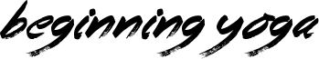 Beginning Yoga Font