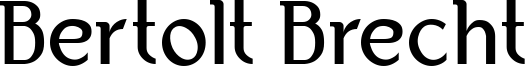 Bertolt Brecht Font