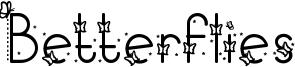 Betterflies Font