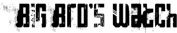 Big Bro's Watch Font