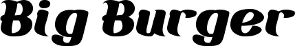 Big Burger Font